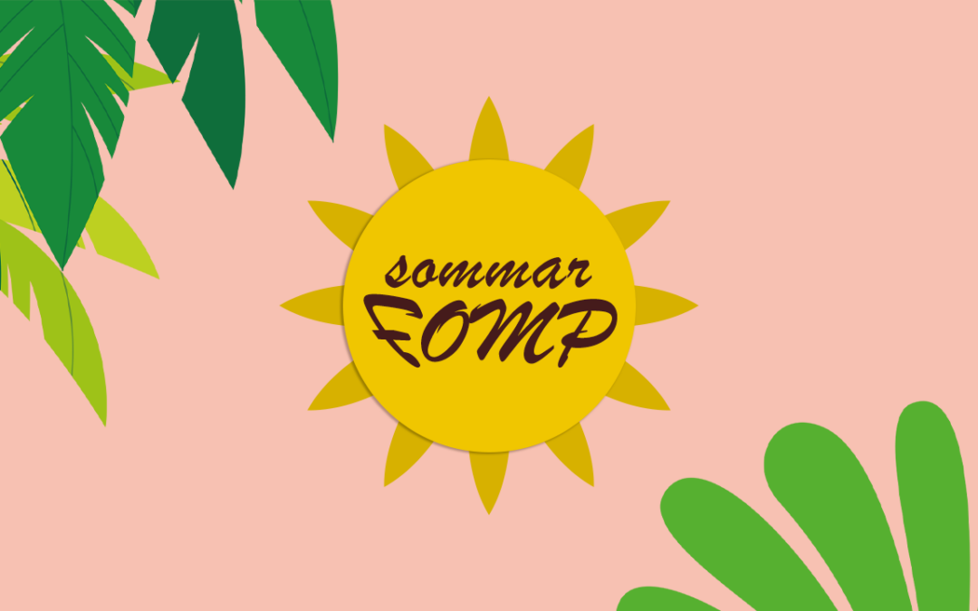 Sommar-FOMP 2021